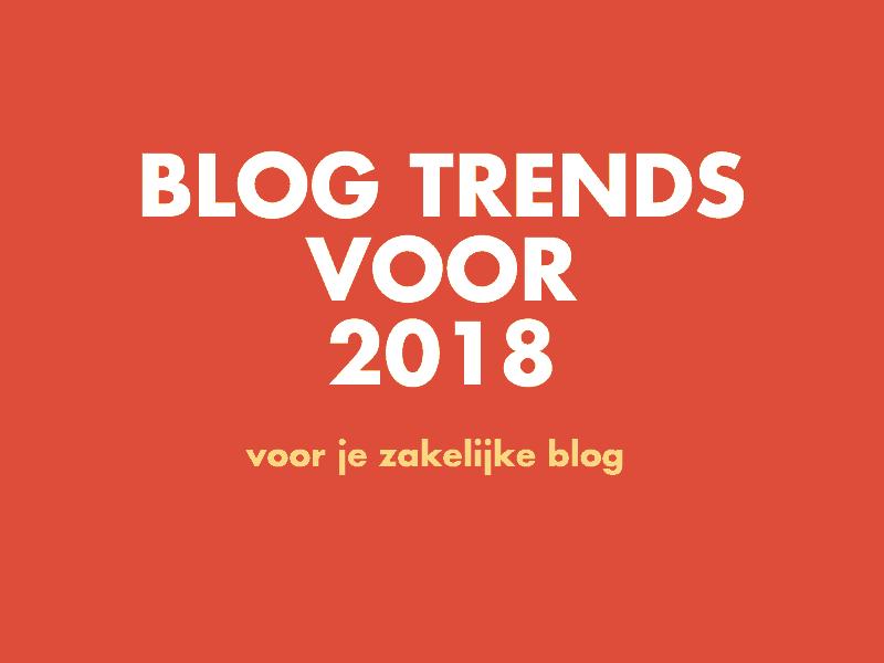 blog trends voor 2018