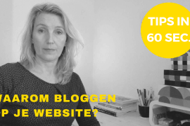 online zichtbaarheid in 60 sec waarom bloggen op je website
