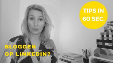 online zichtbaarheid in 60 sec bloggen op linkedin