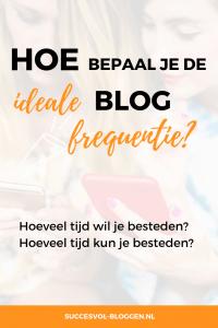 Hoe bepaal je de ideale blog frequentie? | Succesvol-Bloggen.nl | blogfrequentie | planning | strategie | tijd