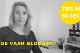 online zichtbaarheid in 60 sec blog hoe vaak bloggen