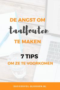 De angst om taalfouten te maken. | Succesvol-Bloggen.nl | taalfouten | angst | tips