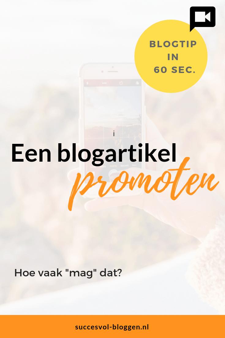 Hoe vaak mag je een blogartikel promoten? Een Online Zichtbaarheidstip van 60 sec. | Succesvol-Bkoggen.nl | promotie | plannen | #tools #blogtip |