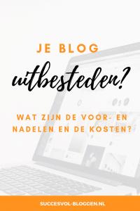 Je blog geheel of gedeeltelijk uitbesteden? | Succesvol-Bloggen.nl | bloggen | contentkalender | plannen | kosten
