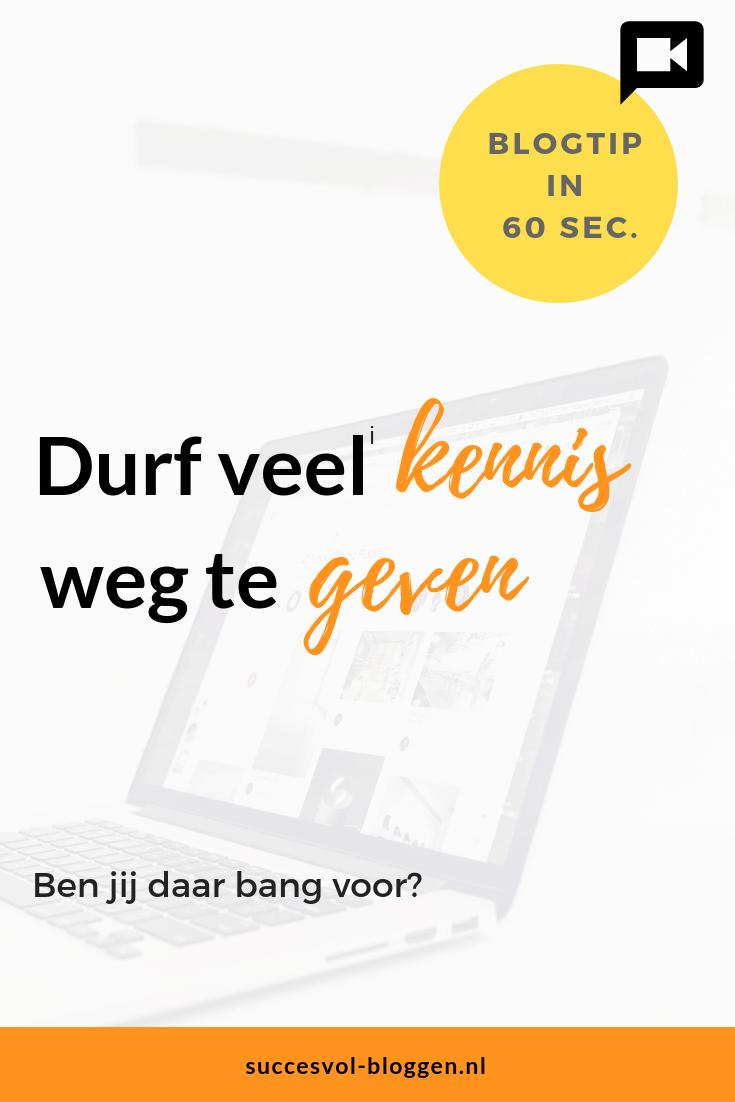 Durf veel kennis weg te geven. Een Online Zichtbaarheid Tip van 60 sec. | Succesvol-Bloggen.nl | Bloggen | Ondernemen