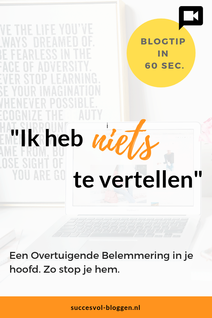 Overtuigende belemmering. Een Online Zichtbaarheidstip van 60 sec. | Succesvol-Bloggen.nl | bloggen | ondernemer | #blogtip | #content
