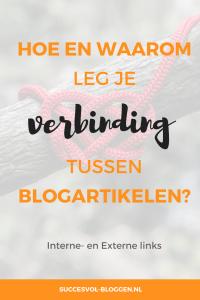 Hoe en waarom leg je verbinding tussen blogartikelen? Succesvol-Bloggen.nl #links #promotie blog bloggen | blogexpert | blogcoach