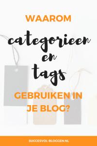 Waarom categorieën en tags gebruiken in je blog? Succesvol-Bloggen.nl #tags #categorie blog | bloggen | blogexpert | blogcoach | blogtip
