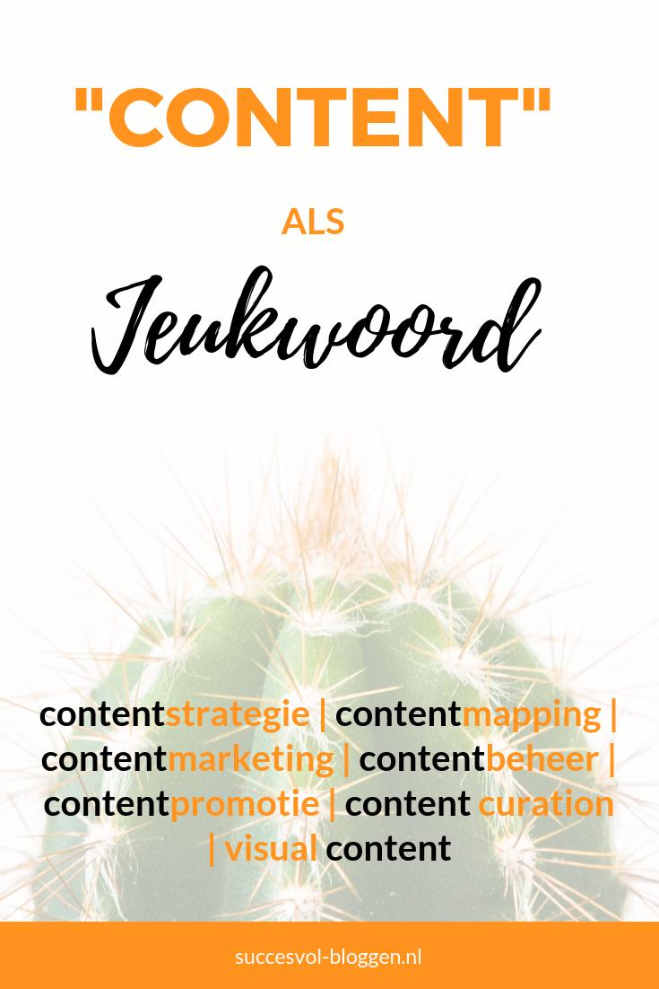 Content als jeukwoord | Succesvol-Bloggen.nl | content | inhoud | marketing | communicatie