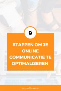 9 stappen voor de optimalisatie van je onlone communicatie | Succesvol-Bloggen.nl | onlinecommunicatie | content