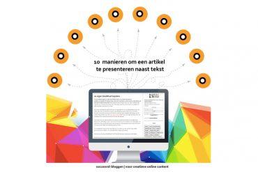 contentcreatie 10 tips: doe meer met een bestaand blogartikel | succesvol-bloggen.nl | content | onlinecommunicatie