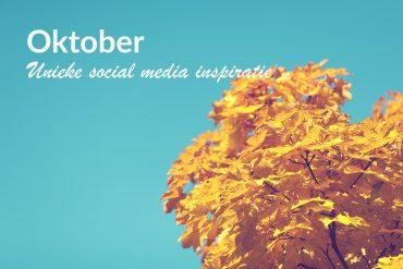 Unieke-social-media-inspiratie-Oktober-2019